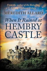 Missing Downton Abbey? Read When It Rained at Hembry Castle.